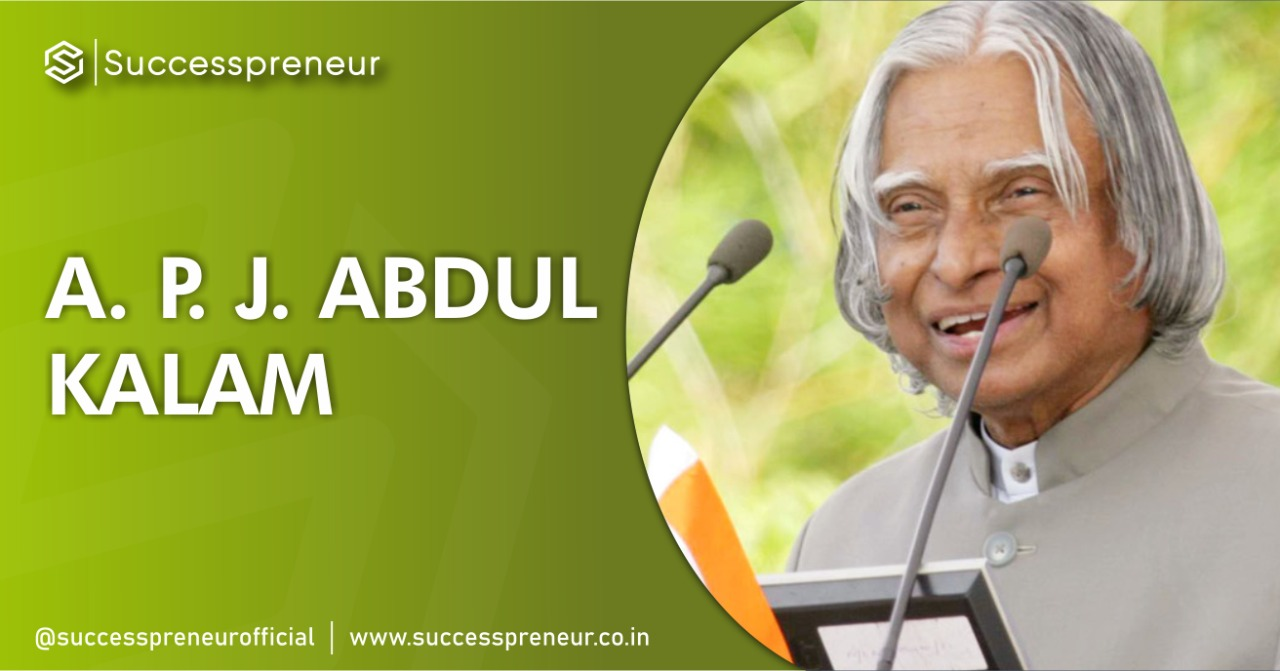 APJ ABDUL KALAM| The Success Today | Success Today | www.thesuccesstoday.com