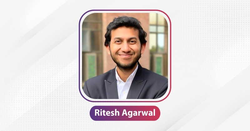 RITESH AGARWAL | The Success Today | Success Today | www.thesuccesstoday.com