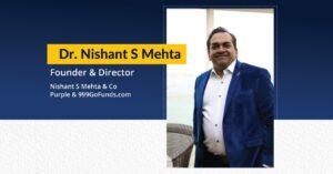 Dr Nishant S Mehta Founder & Director - Nishant S Mehta & Co , Purple & 999GoFunds.com   The Success Today   Success Today   www.thesuccesstoday.com
