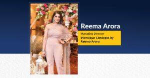 Reema Arora : Managing Director - Eventique Concepts by Reema Arora   The Success Today   Success Today   www.thesuccesstoday.com