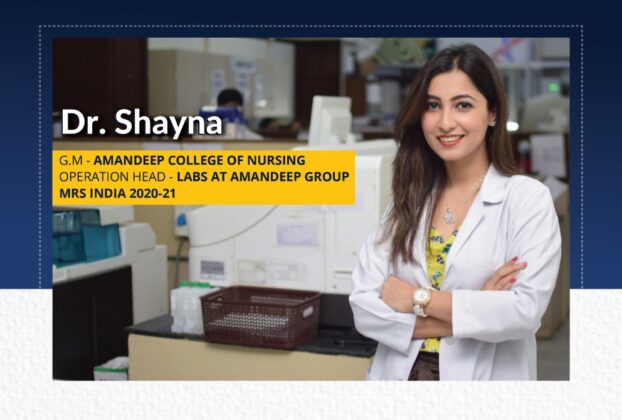 Dr. Shayna : G.M - AMANDEEP COLLEGE OF NURSING | OPERATION HEAD - LABS AT AMANDEEP GROUP | MRS INDIA 2020-21 | The Success Today | Success Today | www.thesuccesstoday.com